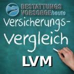 Die Sterbegeldversicherung der LVM im Detail